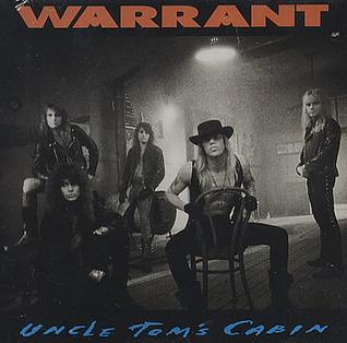 Uncle Toms Cabin (song) 1991 single by Warrant