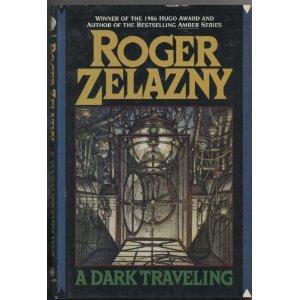 <i>A Dark Traveling</i> book by Roger Zelazny
