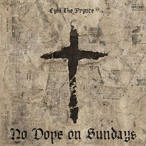 <i>No Dope on Sundays</i> 2017 studio album by Cyhi the Prynce