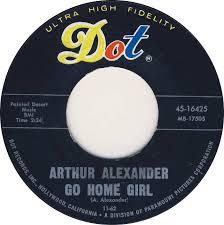 Go Home Girl 1962 song performed by Arthur Alexander