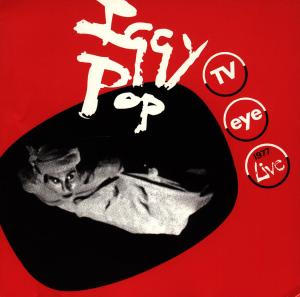 <i>TV Eye Live 1977</i> 1978 live album by Iggy Pop