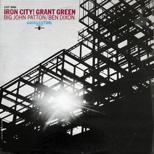 <i>Iron City</i> (album) album by Grant Green