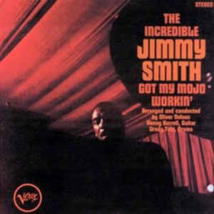 <i>Got My Mojo Workin</i> (album) 1966 studio album by Jimmy Smith