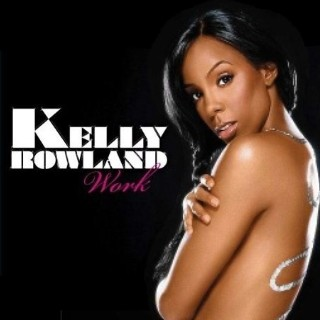 Kelly Rowland — Work (studio acapella)