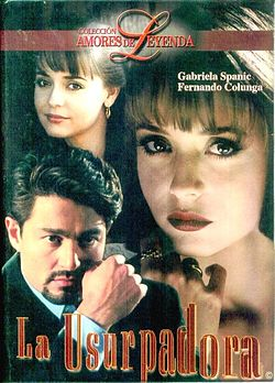 La usurpadora (Mexican TV series) - Wikipedia