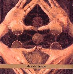 <i>Masada Guitars</i> 2003 studio album by John Zorn