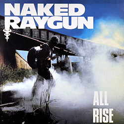 <i>All Rise</i> (Naked Raygun album) 1986 studio album by Naked Raygun