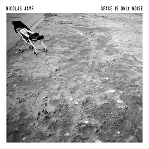 Nicolas_Jaar_-_Space_Is_Only_Noise.png