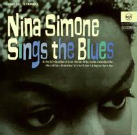 <i>Nina Simone Sings the Blues</i> 1967 studio album by Nina Simone