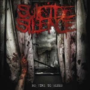 <i>No Time to Bleed</i> album by Suicide Silence