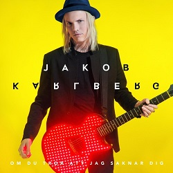 Om du tror att jag saknar dig 2020 single by Jakob Karlberg