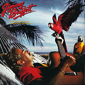 <i>Songs You Know by Heart</i> 1985 greatest hits album by Jimmy Buffett