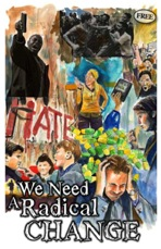 """""""We Need Radical Change"""" an example of Twelve Tribes """"free paper"""" commonly distributed at events as a form of Evangelism[3][28][35]"""