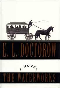 <i>The Waterworks</i> novel by E. L. Doctorow