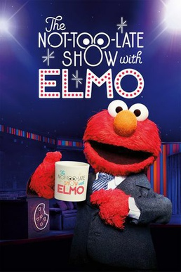 The Not Too Late Show With Elmo Wikipedia