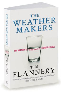 Flannery's bestseller, The Weather Makers, cal...