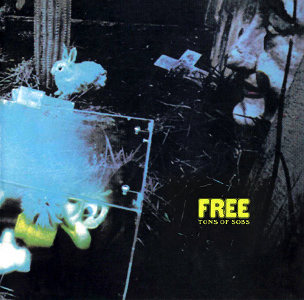 <i>Tons of Sobs</i> 1969 studio album by Free