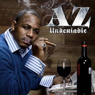Undeniable (AZ album) - Wikipedia