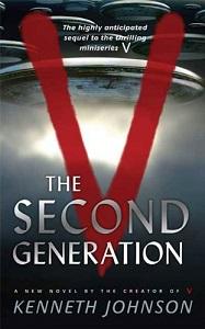 <i>V The Second Generation</i> 2008 Kenneth Johnson novel