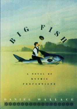Big fish a novel of mythic proportions wikipedia for Book with fish on cover