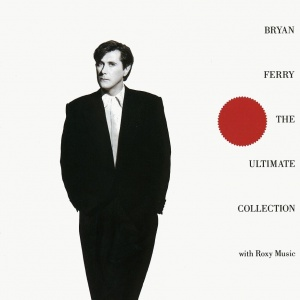 <i>The Ultimate Collection</i> (Bryan Ferry and Roxy Music album) 1988 compilation album by Bryan Ferry & Roxy Music