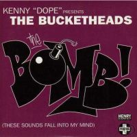 The Bucketheads — The Bomb! (These Sounds Fall into My Mind) (studio acapella)