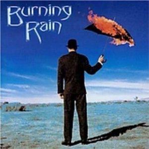 <i>Burning Rain</i> (album) 1999 studio album by Burning Rain