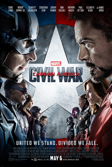 Official poster shows the Avengers team factions which led by Iron Man and Captain America, confronting each other by looking each other, with the film's slogan above them, and the film's title, credits, and release date below them.