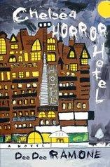 <i>Chelsea Horror Hotel</i> book by Dee Dee Ramone