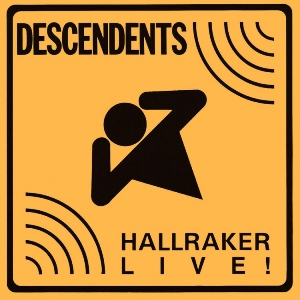 <i>Hallraker: Live!</i> 1989 live album by the Descendents