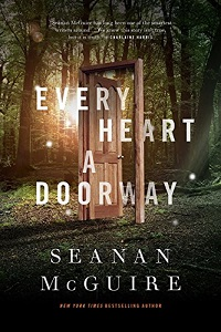 Picture of a book: Every Heart A Doorway