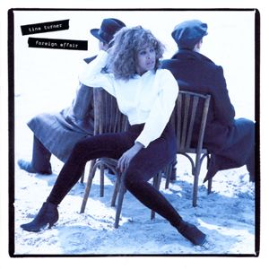 <i>Foreign Affair</i> (Tina Turner album) 1989 studio album by Tina Turner