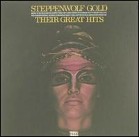 <i>Gold: Their Great Hits</i> 1971 greatest hits album by Steppenwolf