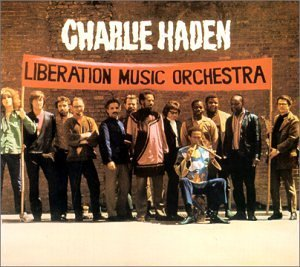 <i>Liberation Music Orchestra</i> (album) 1970 studio album by Charlie Haden