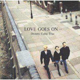 Love Goes On (Dreams Come True album) - Wikipedia