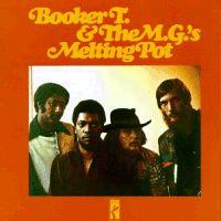 <i>Melting Pot</i> (Booker T album) 1971 studio album by Booker T. & the M.G.s