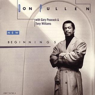 New Beginnings (Don Pullen album) - Wikipedia