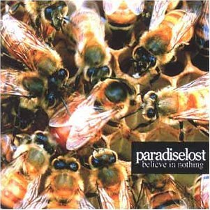 <i>Believe in Nothing</i> 2001 studio album by Paradise Lost