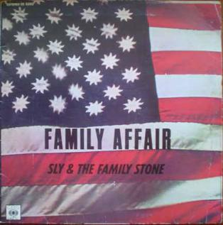 Family Affair (Sly and the Family Stone song) 1971 single by Sly and the Family Stone