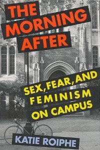 after campus fear feminism morning sex