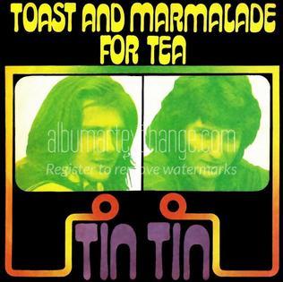 Toast and Marmalade for Tea