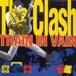 Titelbild des Gesangs Train in Vain von The Clash