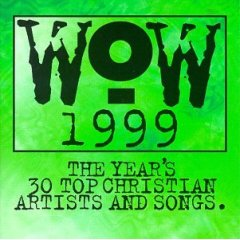 WOW - WOW Worship 1999 (CD1) 1999