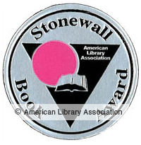 Stonewall Book Award ALA award for meritorious LGBTQ+ English-language literature published in the USA