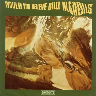 <i>Would You Believe</i> (Billy Nicholls album) 1968 studio album by Billy Nicholls