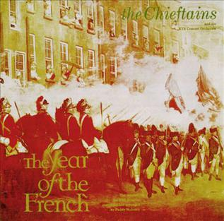 <i>The Year of the French</i> (album) 1983 studio album by The Chieftains