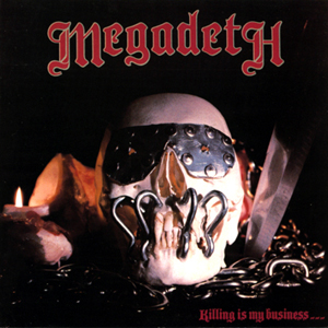 <i>Killing Is My Business... and Business Is Good!</i> album by Megadeth