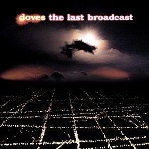 Levyhankinnat - Sivu 3 Doves_Last_Broadcast