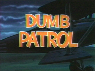 Dumb Patrol Wikipedia