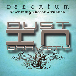 Delerium featuring Kreesha Turner — Dust in Gravity (studio acapella)